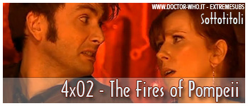Doctor who sottotitoli - 4x02 - The Fires of Pompeii