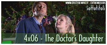 Doctor Who sottotitoli - 4x06 - The Doctor's Daughter