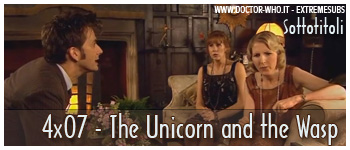Doctor Who sottotitoli - 4x07 - The Unicorn and the Wasp