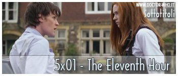 Doctor Who sottotitoli - 5x01 - The Eleventh Hour