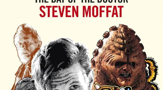 """The Day of the Doctor"", di Steven Moffat"